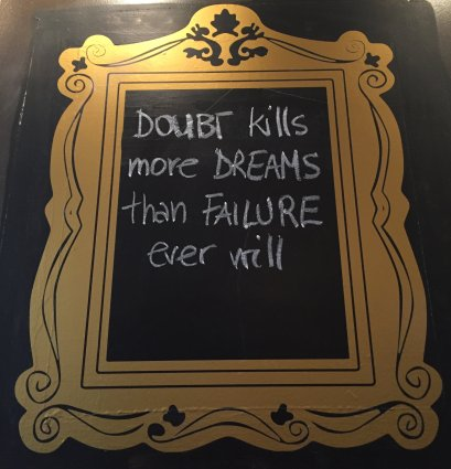 Doubt kills more dreams than failure ever well picture