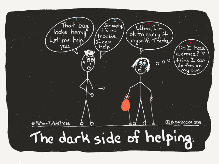 What the dark side of helping people who have a serious health issue is like – Part 1