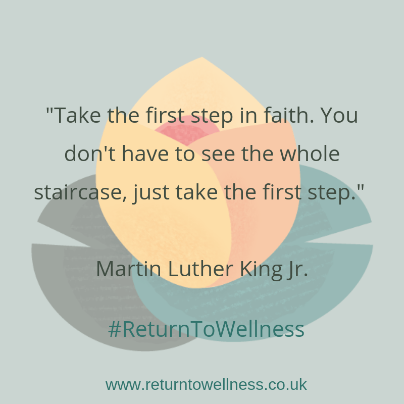 """This picture contains the quote, """"Take the first step in faith. You don't have to see the whole staircase, just take the first step."""" by Martin Luther King Jr."""