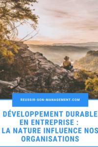 Développement durable en entreprise : la nature influence nos organisations