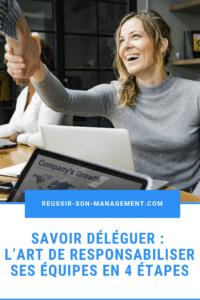 Savoir déléguer : l'art de responsabiliser ses équipes en 4 étapes