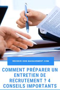 Comment préparer un entretien de recrutement ? 4 conseils importants