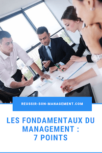 Les fondamentaux du management : 7 points