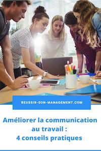 Améliorer la communication au travail : 4 conseils efficaces
