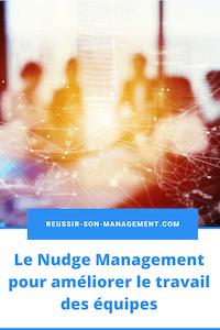 Le Nudge Management pour améliorer le travail des équipes