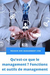 Qu'est-ce que le management? Fonctions et outils de management