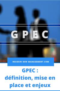 GPEC : définition, mise en place et enjeux