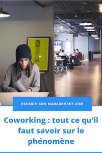 Coworking : tout ce qu'il faut savoir sur le phénomène