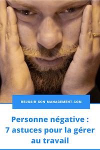 Personne négative: 7 astuces pour la gérer au travail