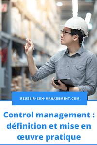Control management: définition et mise en œuvre pratique
