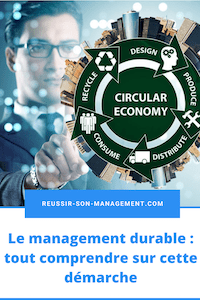 Le management durable: tout comprendre sur cette démarche