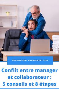 Conflit entre manager et collaborateur: 5 conseils et 8 étapes