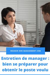 Entretien de manager: bien se préparer pour obtenir le poste voulu