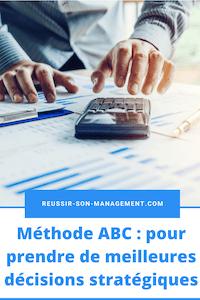 Méthode ABC: pour prendre de meilleures décisions stratégiques