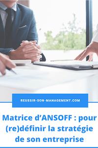 Matrice d'ANSOFF: pour (re)définir la stratégie de son entreprise