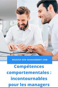 Compétences comportementales: incontournables pour les managers