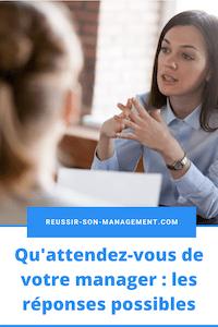Qu'attendez-vous de votre manager : les réponses possibles