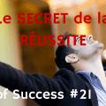 secret réussite