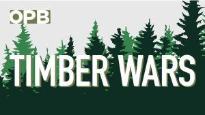 timber wars logo OPB