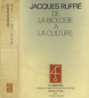 De la biologie à la culture de J Ruffié