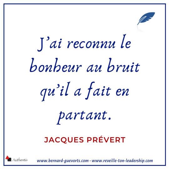 Citation de Prévert sur le bonheur