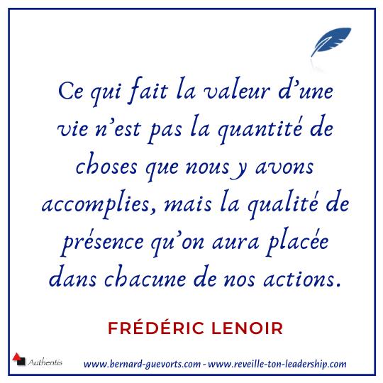 Citation de Frédéric Lenoir sur la valeur d'une vie