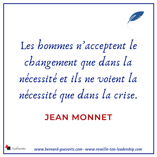 Citation de Jean Monet sur le changement