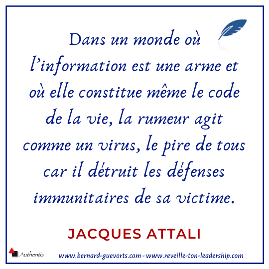 Citation sur rumeurs, fake news de J Attali