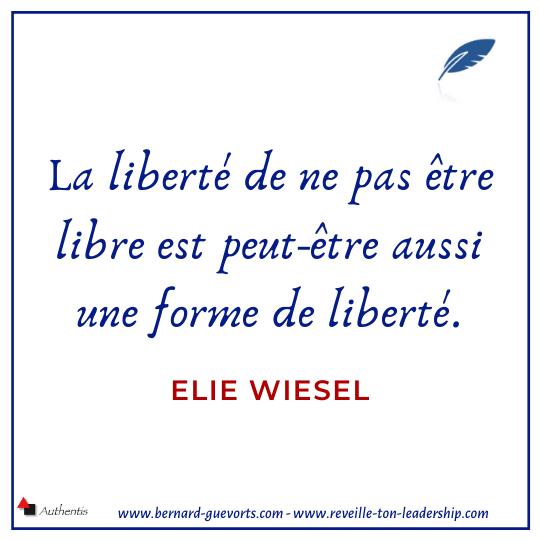 Citation sur la liberté de Elie Wiesel