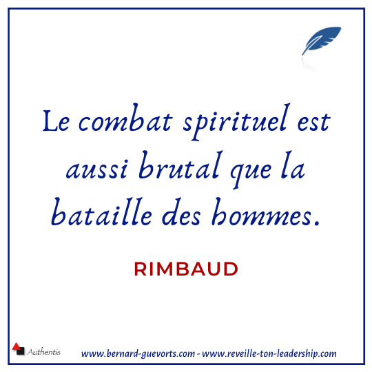 Citation de Rimbaud sur le combat spirituel