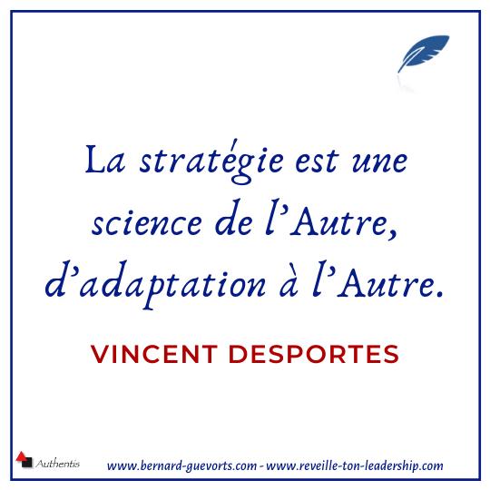 Citation sur la stratégie Vincent Desportes