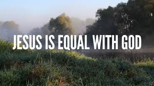 Jesus is equal with God