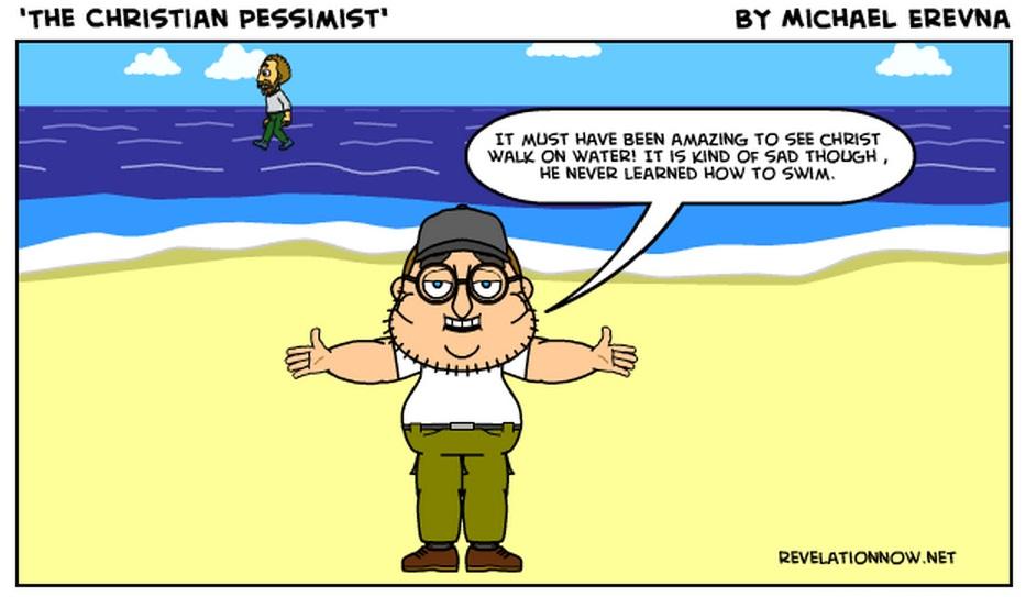 """The Christian Pessimist"""