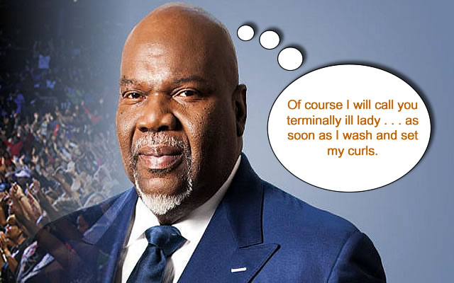 Mega Church Files: TD Jakes Ducks Terminal Patient!