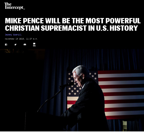 Mike Pence Will Be the Most Powerful Christian Supremacist in U.S. History