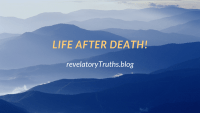 Life After Death!