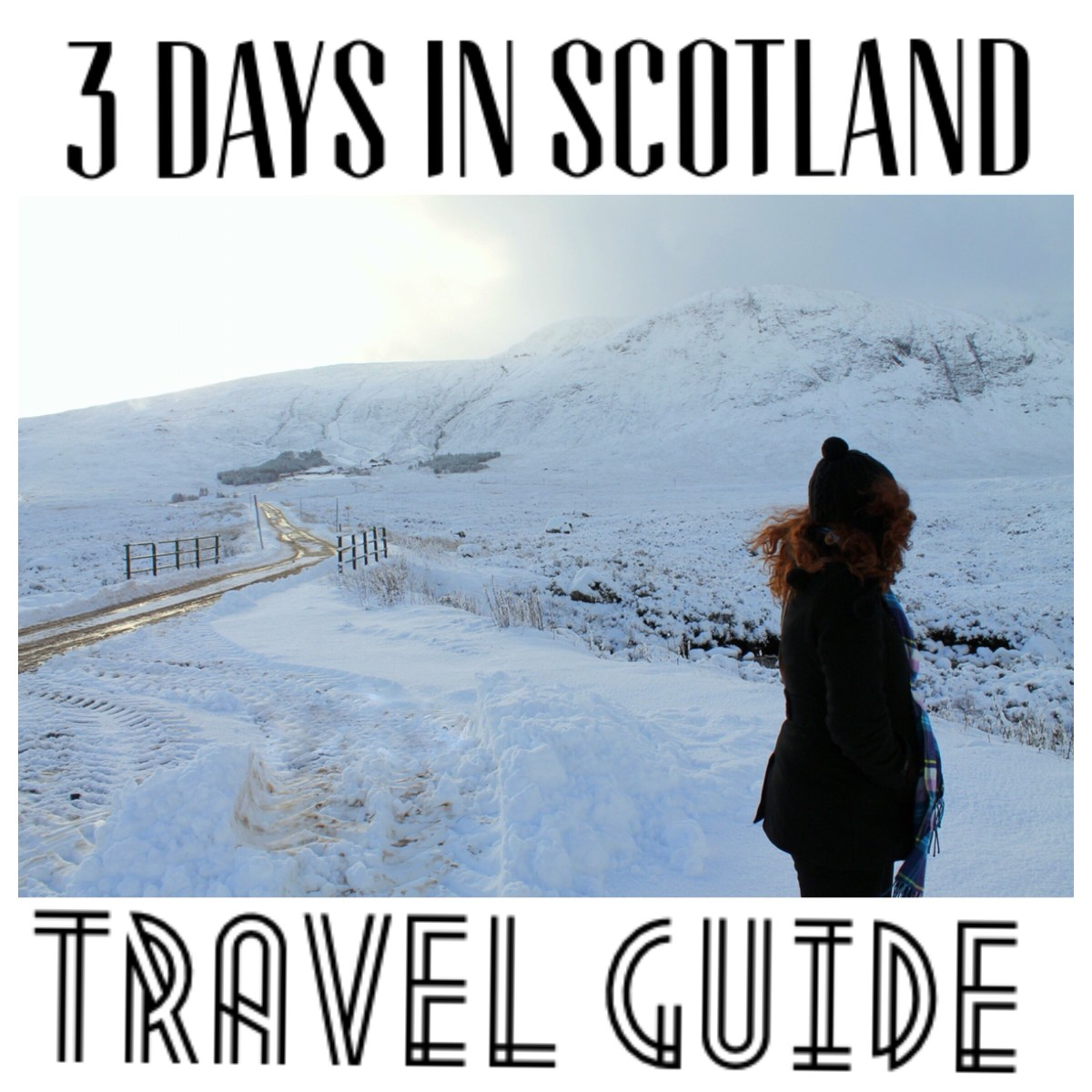 3 Days In Scotland: Travel Guide