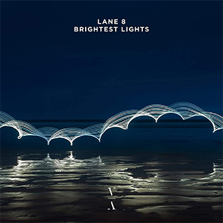 Lane 8 Brightest Lights