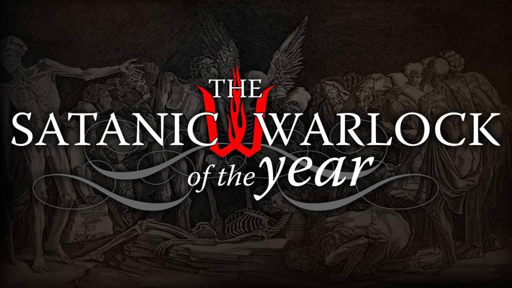 The Satanic Warlock of the Year