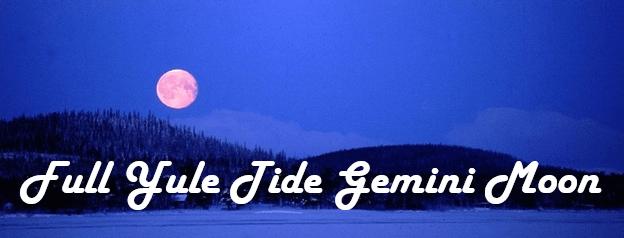 December Full Moon in Gemini Influence on You…Let's Talk!