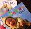 """You Are My I Love You"" by Maryann Cusimano Love; ""Babies"" by Susan Canizares and Pamela Chanko; and ""Sushi"" by Amy Wilson Sanger"