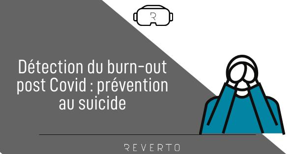 Détection du burn-out post covid prévention au suicide