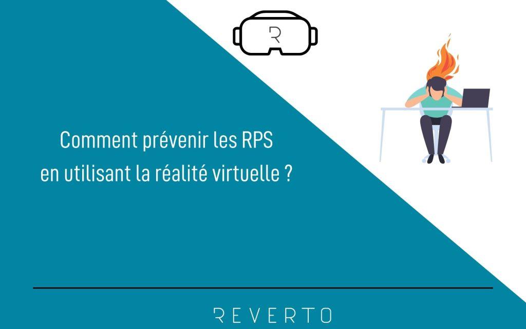 La réalité virtuelle est un myen efficace pour prévenir les RPS au travail
