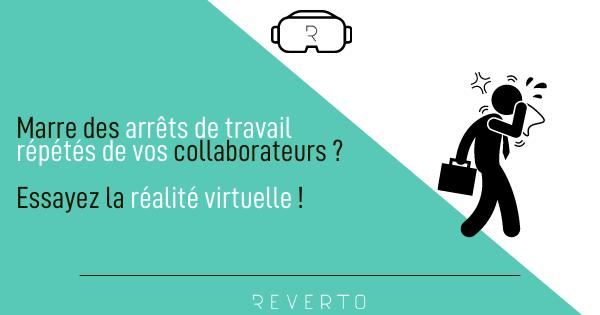 Marre des arrêts de travail répétés de vos collaborateurs ? Essayez la réalité virtuelle !