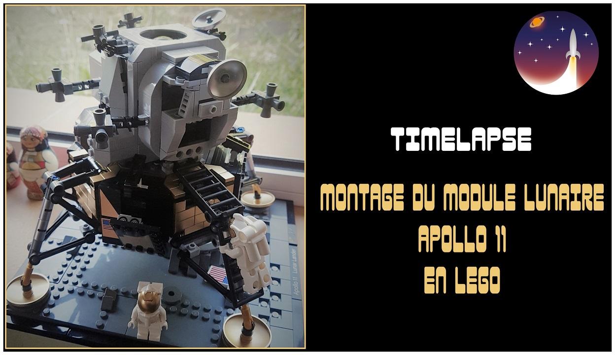 Vidéo : Timelapse montage du LEM Apollo 11 Lego