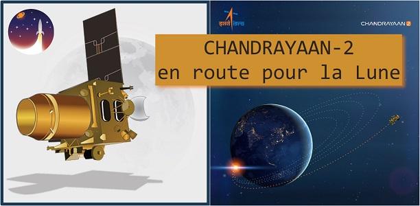 Chandrayaan-2 : en route pour la Lune !