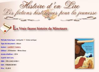 Janvier 2015 La Vraie Fausse Histoire du Minotaure http://www.histoiredenlire.com/antiquite/vraie-fausse-histoire-du-minotaure.php
