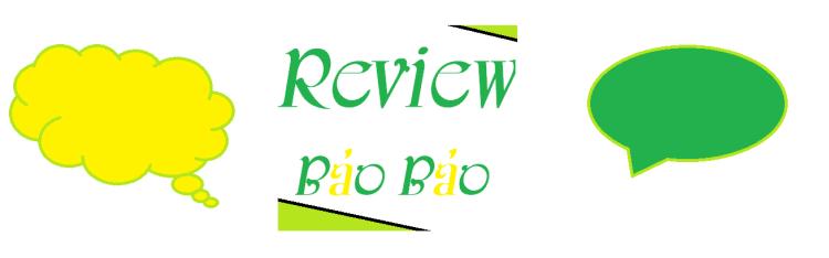 Review Bảo Bảo
