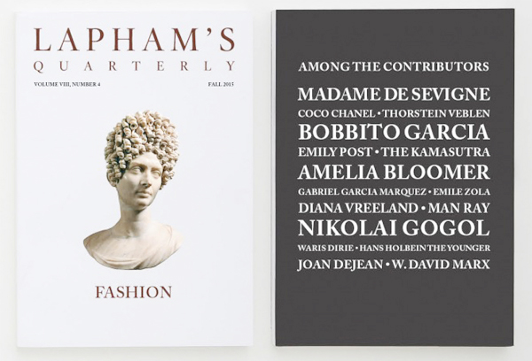 "Lapham's Quarterly, Fall, 2015. ""Fashion"" issue."