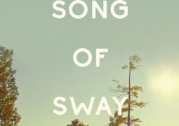 The Song Of Sway Lake – Trailer